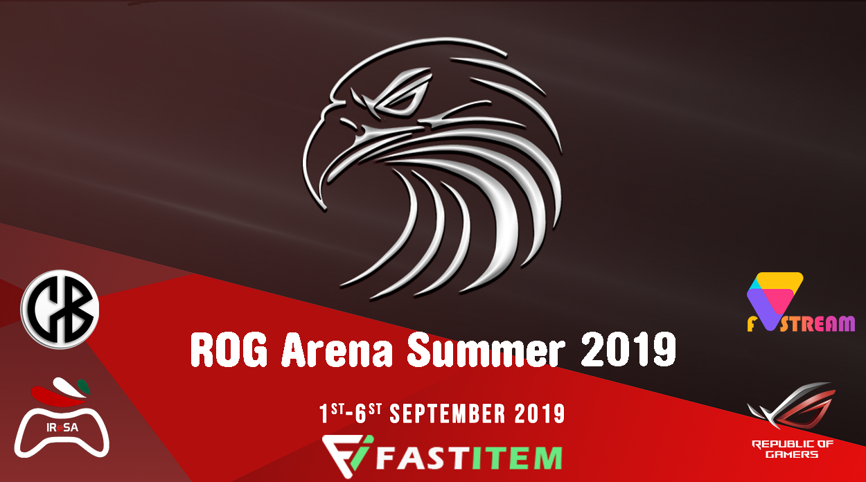 ROG Arena Iran Summer 2019 Tournament